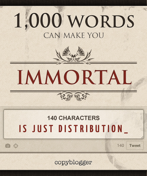 1 000 Words Can Make You Immortal Copyblogger