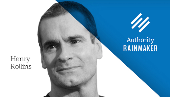 Authority Rainmaker 2015 keynote speaker Henry Rollins