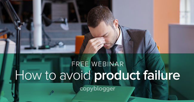 Webinar: The 3 Reasons People Fail when Developing Online Products