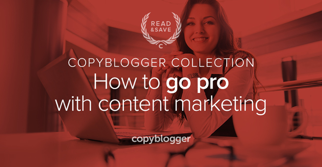 3 Resources to Help You Become a Professional Content Marketer