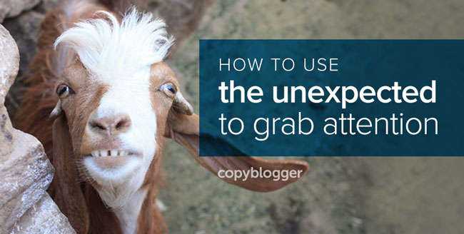 how to use the unexpected to grab attention