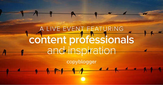 a live event featuring content professionals and inspiration