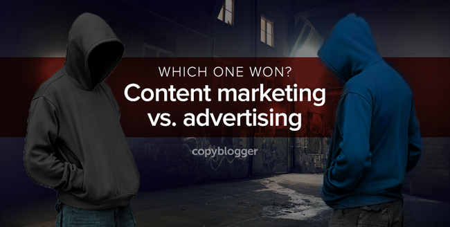 which one won? content marketing vs. advertising