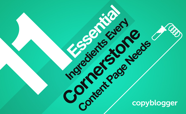11 Essential Ingredients Every Cornerstone Content Page Needs [Infographic]