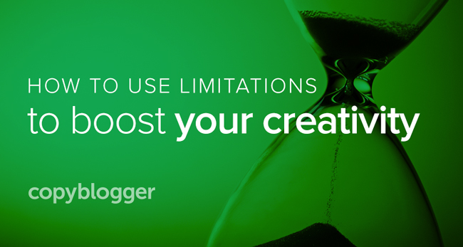 how to use limitations to boost your creativity