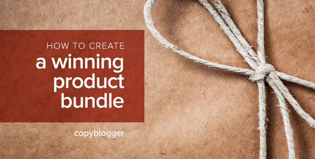 Bundle Like a Boss: How to Put Together Irresistible Product Packages
