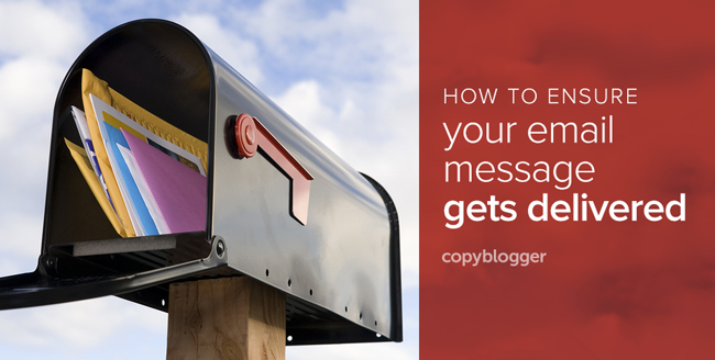 how to ensure your email message gets delivered