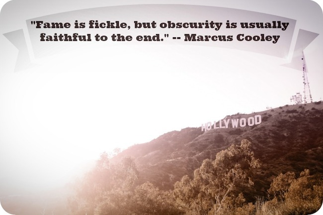 Hollywood sign with Marcus Cooley quote