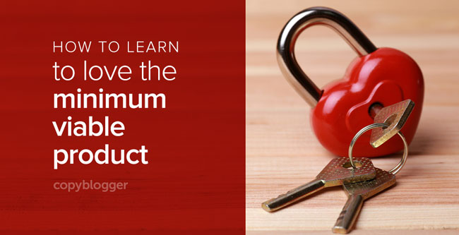 heart lock with key - how to learn to love the minimum viable product