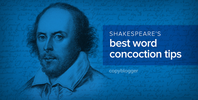Shakespeare's 5 Rules for Making Up Words (to Get Attention)