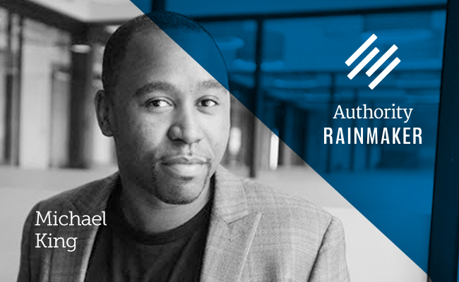 Authority Rainmaker 2015 speaker, Michael King