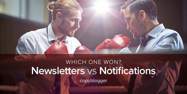 which one won? newsletters vs notifications