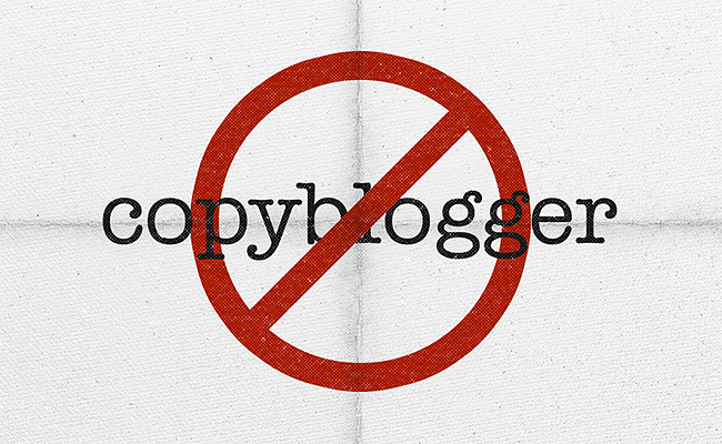 Image of a 'No Copyblogger' Sign