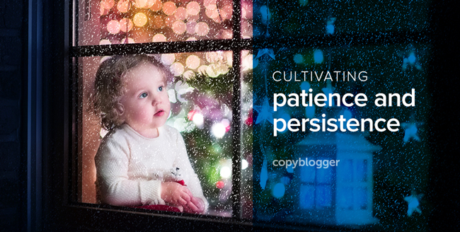 Patience, Persistence, and Waiting for the Payoff