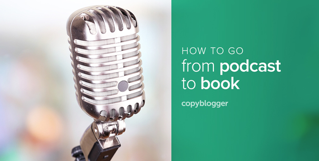 how to go from podcast to book