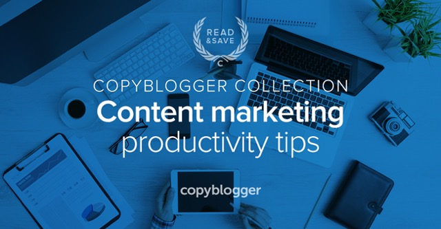 3 Resources to Help You Become a (More) Productive Content Marketer