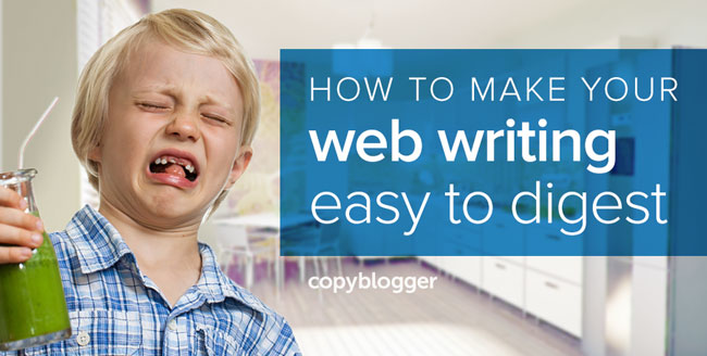 The Disgustingly Simple Rule for Web Writing That's Often Hard to Swallow