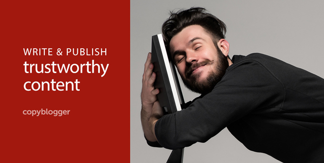 10 Rules for Creating Content People Can Trust [SlideShare]