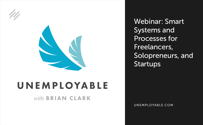 Webinar: Smart Systems and Processes for Freelancers, Solopreneurs, and Startups