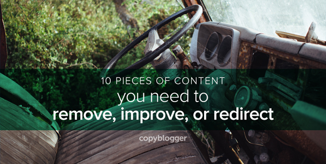 A Brief Guide to Fixing Your Old, Neglected, and Broken Content