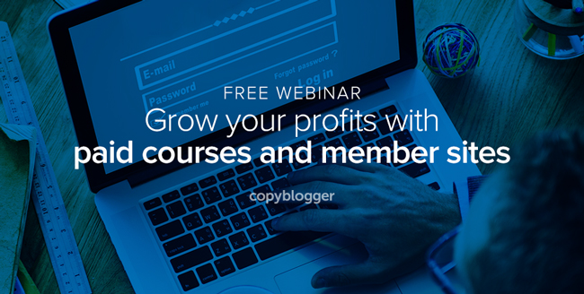 Free Webinar - grow your profits with paid courses and member sites
