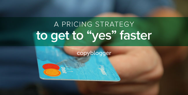 How to Price Your Product so Your Prospect Says Yes (Yes!)