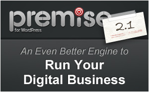 How Premise 2.1 is an Even Better Engine to Run Your Digital Business