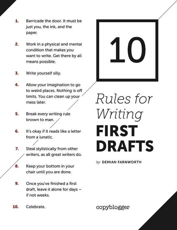 rules for writing first drafts poster copyblogger image of 10 rules for writing a first drafts poster