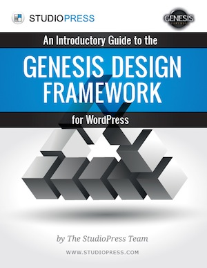 Download Our Free Introductory Guide to the Genesis Design Framework for WordPress
