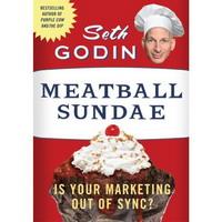 Why I Won't Buy Seth Godin's Meatball Sundae