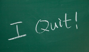 Why Quitting May be the Most Profitable Thing You Do This Year
