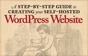 image of A Step-by-Step Guide to Creating Your Self-Hosted WordPress Website