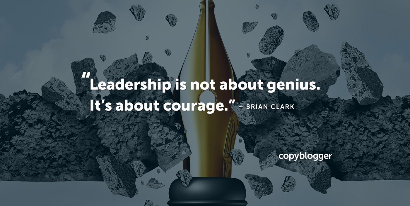 Are You a Courageous Content Creator?