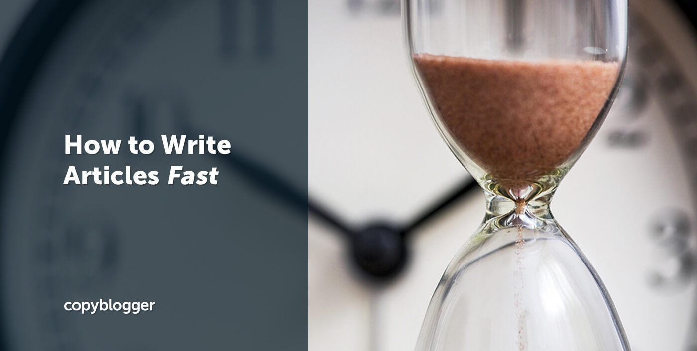 How to Write Articles Fast: 10 Pro Tips