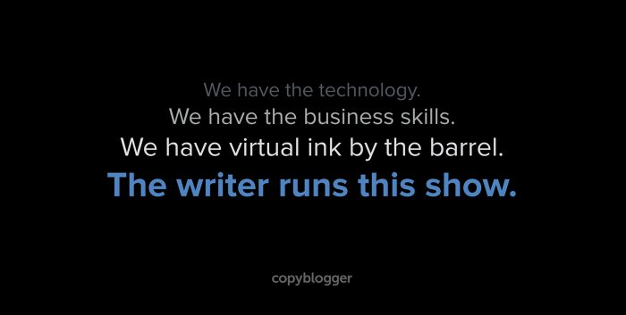 we have the technology. we have the business skills. we have the virtual ink by the barrel. the writer runs this show