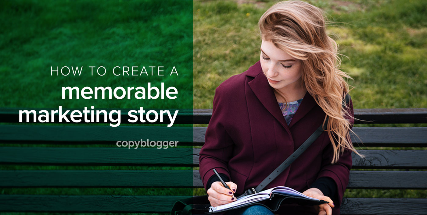 How to Craft a Marketing Story that People Embrace and Share