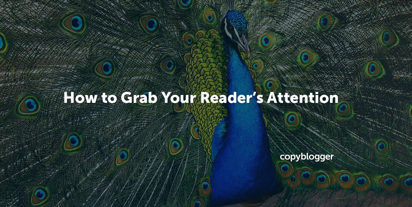 How to Grab Your Reader's Attention