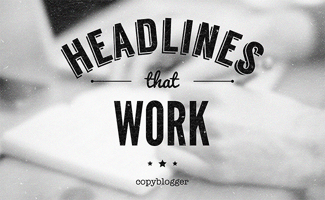 Can You Resist Clicking These 3 Headlines? (One is So Good I Had to Copy it) - Copyblogger