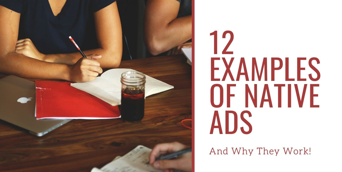 12 Examples of Native Ads (And Why They Work)