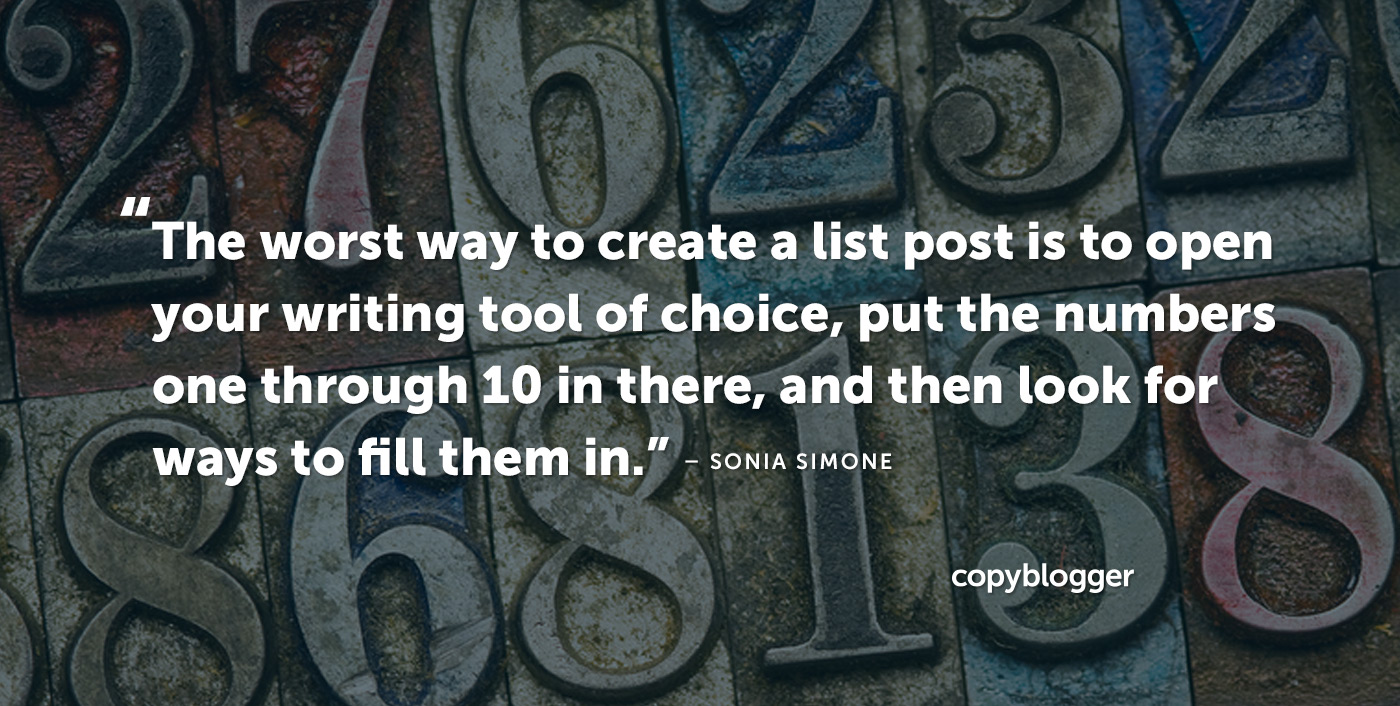 The 7 Keys to List Posts that Are Worth Writing (and Reading)
