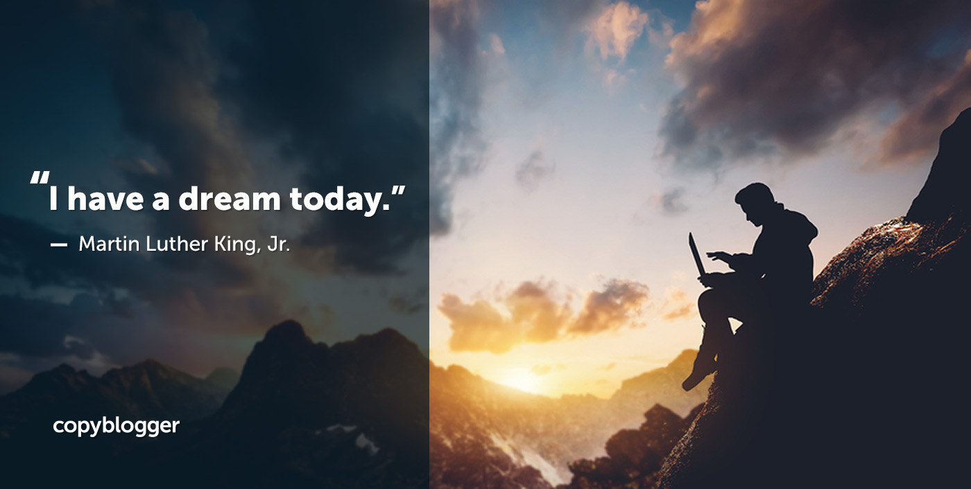 The Martin Luther King, Jr. Guide to Inspirational Writing - Copyblogger