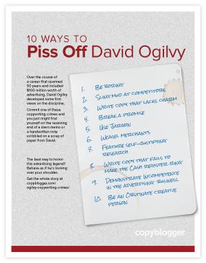 10 Ways to Piss Off David Ogilvy (Free Poster)