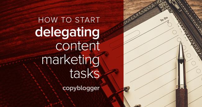 Delegate content marketing