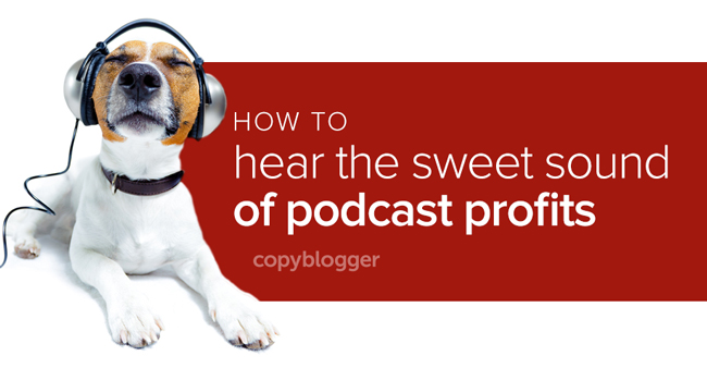 The 5 Words that Are Key to Podcast Monetization