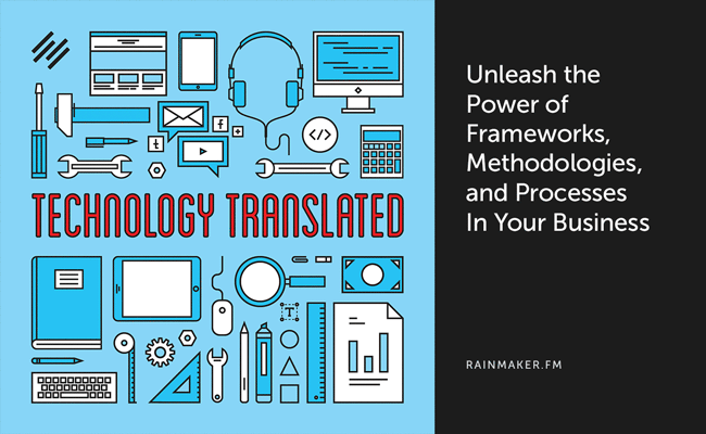Unleash the Power of Frameworks, Methodologies, and Processes in Your Business - Copyblogger
