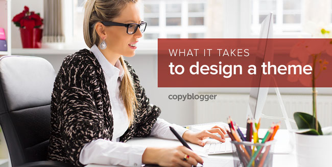 How to Build a Lucrative Business with Premium WordPress Themes - Copyblogger