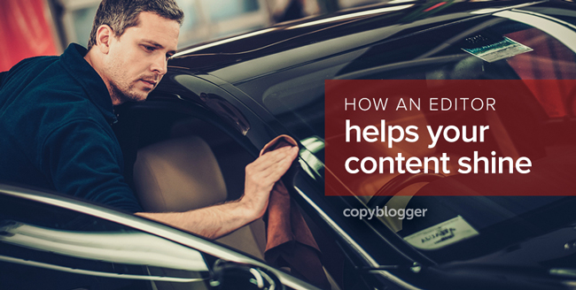 how an editor helps your content shine