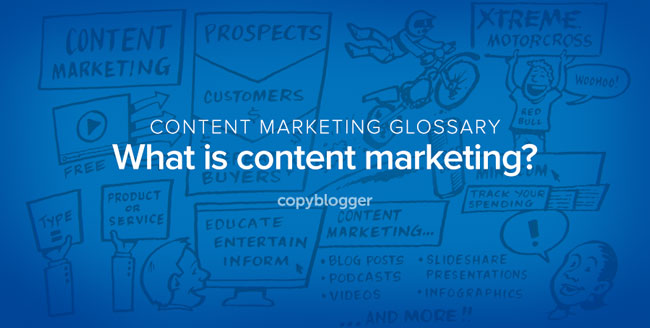 Content Marketing Defined in 60 Seconds [Animated Video] - Copyblogger