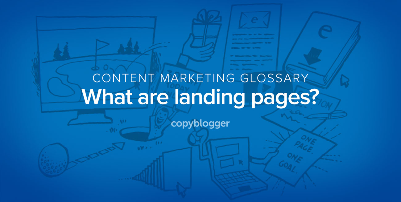 Landing Pages Defined in 60 Seconds [Animated Video]