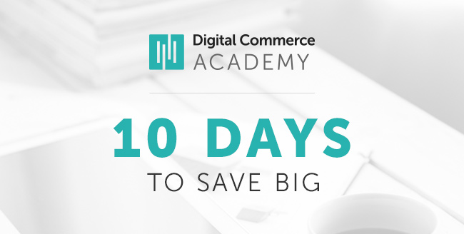 digital commerce academy - 10 days to save big